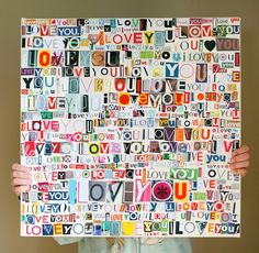 Wall art I love you from old magazines. Love it.