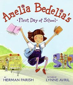 Amelia Bedelia's First Day of School so fun