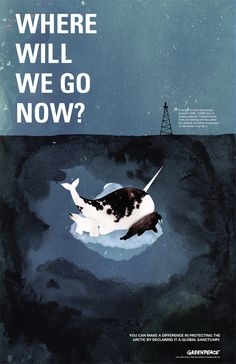 """Where Will We Go Now? You can make a difference in protecting the Arctic by declaring it a global sanctuary"" by Voranouth for Greenpeace - ""In the past 30 years, the Arctic has lost 35% of its sea ice. As the ice melts, companies are moving forward to exploit natural resources and potentially harm the already endangered environment."" #SaveTheArctic"