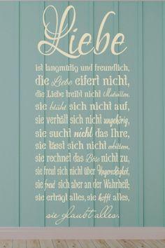 #Wandtattoo Die #Liebe ist langmütig und #freundlich die #Liebe eifert nicht die #Liebe treibt nicht Mutwillen