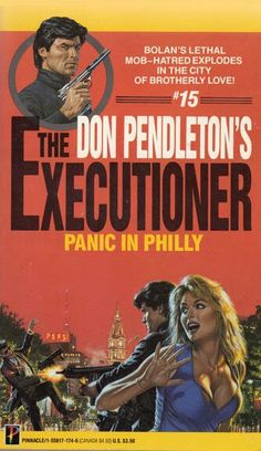 Unknown artist, The Executioner Panic in Philly by Don Pendleton. Cool Books, My Books, Novel Movies, Best Book Covers, Secret Places, Pulp Art, Pulp Fiction, Comic Covers, Adventure Books