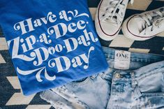 ParkHoppersOnParade.com - Have A Zip A Dee Doo Dah Day Shirt