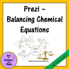 Teach and reinforce the skill of balancing chemical equations in your high school chemistry course with this Prezi presentation. Prezi is an exciting new presentation format that is similar to PowerPoint, but a lot more fun! You navigate through a Prezi with simple forward and backward arrows at the bottom of the screen.