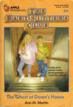 The Ghost at Dawn's House by Ann M. Martin (The Baby-Sitters Club, book 9)