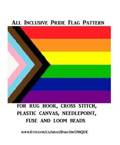 All Inclusive Pride Flag Tapestry PATTERN, Cross Stitch, Plastic Canvas, Rug Hooking Patterns, Perler Designs, Rainbow Pride Art Digital Pdf by Dare2beUNIQUE on Etsy Rug Hooking Patterns, Crochet Blanket Patterns, Quilting Patterns, Cross Stitch Needles, Cross Stitch Patterns, Pride Colors, Dmc Floss, Rainbow Pride, Plastic Canvas Patterns