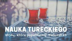 Nauka języka tureckiego, błędy które popełniamy PODCAST