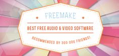 Software by Freemake: il top per convertire file audio e video