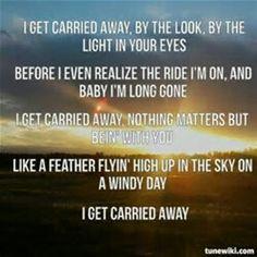 """Carried Away"" George Strait lyrics"