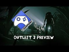 Halloween Special: Outlast 2