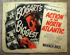 This is a Vintage Original 1943 - Action in the North Atlantic - U.S. 1st Release Half-Sheet Movie Poster - starring HUMPHREY BOGART - It is not a reprint or reproduction. It is in fair, used conditio