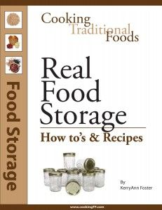 Kerry Ann wrote the book on traditional long-term food storage, and here it is! Be prepared without compromising your healthy, traditional diet.