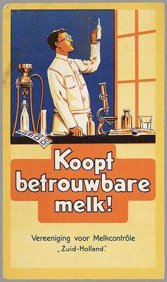 Koopt betrouwbare melk! Vintage Ephemera, Vintage Ads, Vintage Posters, Old Commercials, Old Advertisements, Advertising Poster, Illustrations And Posters, Vintage Pictures, Box Art