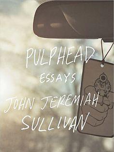 john jeremiah sullivan essays