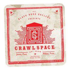 Crawlspace Art Show by THINKMULE