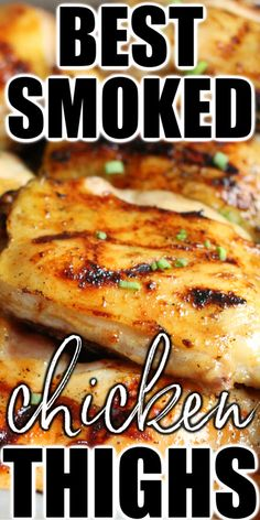 Smoked chicken thighs full of sweet and savory smoked flavor and juicy as can be are a barbecue favorite! Amazing Recipes, Easy Recipes, Easy Meals, Smoked Chicken, Chicken Thigh Recipes, Delicious Dinner Recipes, Brunch Recipes, Chicken Thighs, Food 101