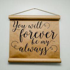 Forever & Always Scroll
