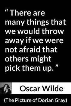 248 quotes by Oscar Wilde with Kwize, collaborative quote checking. Join Kwize to pick, add, edit or explain your favorite Oscar Wilde quotes. Wisdom Quotes, Book Quotes, Lesson Quotes, Quotes Quotes, Dale Carnegie, Self Control Quotes, Oscar Wilde Quotes, Grey Quotes, Country Music Quotes