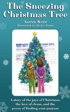 The Sneezing Christmas Tree by Aaron Kerr http://www.amazon.com/dp/B006HKZF3E/ref=cm_sw_r_pi_dp_2oWBwb1EXV0J4