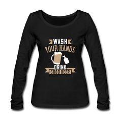 Geschenke Shop | Wash Your Hands Drink Good Beer - Frauen Bio-Langarmshirt von Stanley & Stella Arm, Marriage, Engagement, Sweatshirts, Rings, Sweaters, Women, Fashion, Beer Keg
