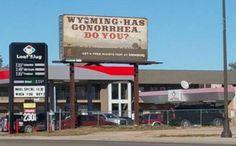 I think the Wyoming Tourist Bureau needs to rethink their ads...