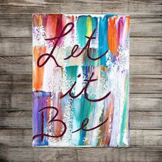 CANVAS Quotes, canvas art, quotes, song lyrics,abstract,let it be, art, handmade, palette knife, original, artwork, heavy texture Katey