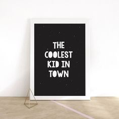 Kids Typography Poster The Coolest Kid In Town by LovelyPosters