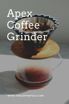 The Apex Coffee Grinder is a high quality hand grinder with a reputation for superb grind consistency particularly for manual brewing methods. Coffee Grinders, V60 Coffee, Consistency, Brewing, Manual, Coffee Maker, Coffee Maker Machine, Coffee Percolator, Textbook