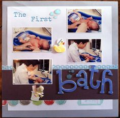 """Baby Scrapbook- First Bath- Like the lettering emphasizing """"bath"""" Scrapbook Bebe, Baby Girl Scrapbook, Album Scrapbook, Baby Scrapbook Pages, Scrapbook Layouts, Scrapbooking Ideas, Pregnancy Scrapbook, Baby Records, Baby Journal"""