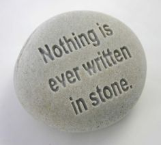 "Brilliant!  ""Nothing is ever written in stone.""  Engraved Stone by MonkeysJewels"