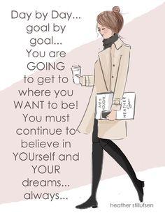 Positive Quotes For Women : GOALS. Heather Stillufsen.