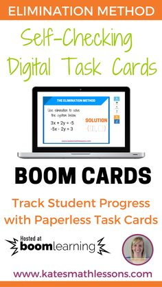 Have you tried Boom Cards yet? Check out these self-checking digital task cards to help students practice solving systems of linear equations with the elimination method.  No more printing or laminating! Boom Cards are accessible on about any device that has internet access and you can even track student progress with Boom Learning.  Open the preview to see how they work! Great Algebra 1 activity.