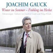 Das Buch vom Bundespräsidenten. Sollte man gelesen bzw. gehört haben, um ihn besser zu verstehen. Joachim Gauck, Winter, Memories, Reading, Autumn, Summer, Book, Winter Time, Winter Fashion