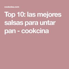 Top 10: las mejores salsas para untar pan - cookcina Chimichurri, Muffin, Food And Drink, Appetizers, Healthy Recipes, Cooking, Iron, Ideas Para, Brownies