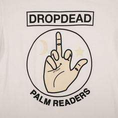 PALM READERS Psyched Out T-shirt Drop Dead Summer 15  WE'RE ON FIRE.
