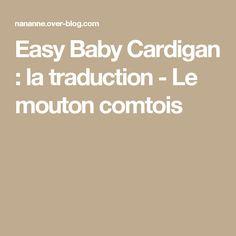 Easy Baby Cardigan : la traduction - Le mouton comtois