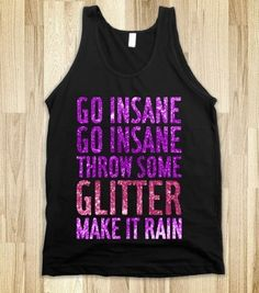Throw Some Glitter - Party Time - Skreened T-shirts, Organic Shirts, Hoodies, Kids Tees, Baby One-Pieces and Tote Bags Mean Girls, Cool Shirts, Funny Shirts, Awesome Shirts, Sarcastic Shirts, Shirt Curly Hair, Minions, Make It Rain, Tanks