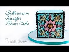 Buttercream Transfer Flower Cake