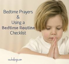 Includes a FREE printable Bedtime Routine Checklist and a giveaway of one copy of the bestselling book, A Night NIght Prayer!