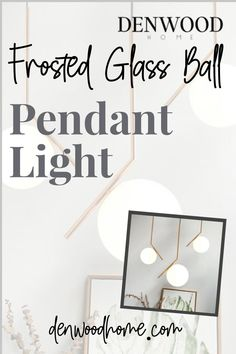 Our Frosted Glass Ball Pendant Light ad an element of contemporary style to any room. #DenwoodHome #ContemporaryHomeDecor