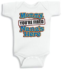 Lil Shirts Mommy You're Fired Nana's Baby Bodysuit Family Outfits, Boy Outfits, Sister Shirts, Tee Shirts, Clothing Company, Boy Clothing, Birthday Shirts, Baby Bodysuit, Fashion Brands