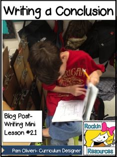 Free Idea: Writing Mini Lesson 21- Blogpost- Writing a conclusion, finishing a graphic organizer, and writing a goal for writing. Free Template included!