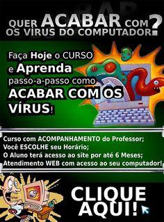 PARE SE SOFRER COM OS VÍRUS! Seja você o TÉCNICO! Faça esse Treinamento e ECONOMIZE MUITO! (48) 9635-4289 http://contravirus.com.br/products.php?1