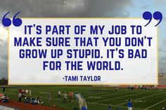 Our Favorite Friday Night Lights Quotes