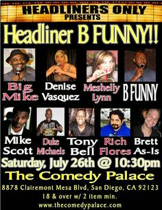 DENISE VASQUEZ BUSTING OUT: Denise Vasquez Busting Out & Standing UP Her Comedy in San Diego at The Comedy Palace Saturday July 26th 10:30 PM