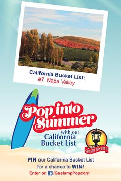 What's on your California Bucket List? Visit Gaslamp Popcorn on Facebook and enter to win $1000 towards your summer bucket list!