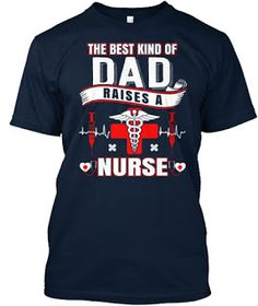 Teespring t-shirt: #Happy Father's day 2017- Nurse's Dad ***HOW TO OR...