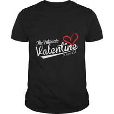 The Ultimate Valentine1 SHIRT