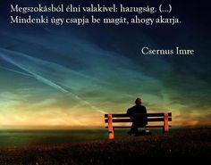 Csernus Imre idézete a megszokásról. A kép forrása: DJ FREE # Facebook