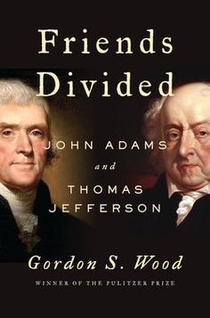 John Adams and Thomas Jefferson's friendship was tried by deep ideological and temperamental differences, yet in the end, the pair held a deep respect for each other. Pulitzer Prize winner Gordon S. Wood delves into their relationship in this absorbing dual biography.