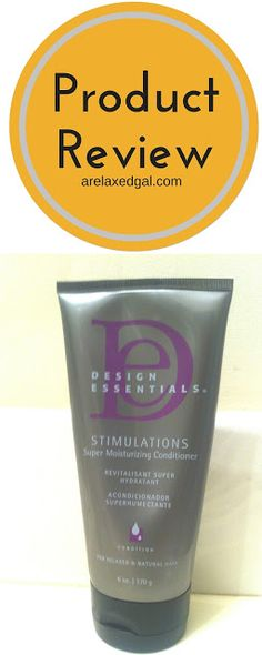 A Relaxed Gal shares her review of Design Essentials Stimulations Super Moisturizing Conditioner after using it on her relaxed hair. | arelaxedgal.com